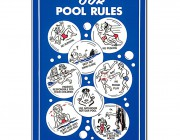 "41336 | 18"" x 24"" Our Pool Rules"