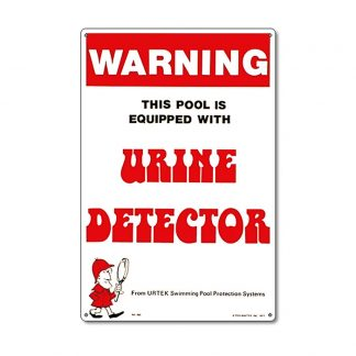 "41350 | 12"" x 18"" Warning - Urine Detector"