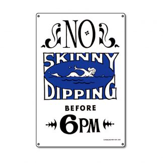 41353 | 12'' x 18'' No Skinny Dipping Before 6pm