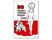 "41356 | 12"" x 18"" No Skinny Dipping Before 6pm"
