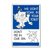 "41373 | 12"" x 18"" Don't Pee In Our Spa"
