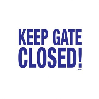 40316 | Keep Gate Closed Sign