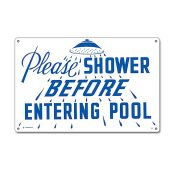 40320 | 12'' x 18'' Pleas Shower Before Entering Sign