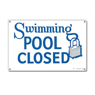 40333 | 12'' x 18'' Swimming Pool Closed Sign