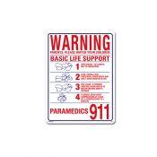"40367 | 18"" x 24"" Warning - Basic Life Support Sign"