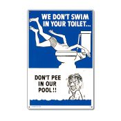 41327 | 12'' x 18'' Don't Pee in Our Pool