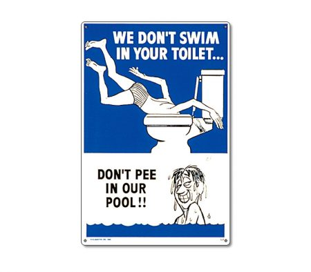 41327   12'' x 18'' Don't Pee in Our Pool