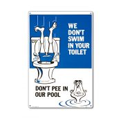 41334 | 12'' x 18'' Don't Pee in Our Pool