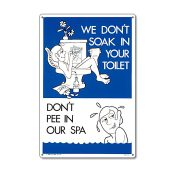 """41373   12"""" x 18"""" Don't Pee In Our Spa"""